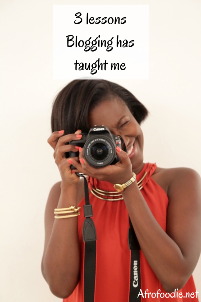 3 lessons blogging has taught me - Afrofoodie