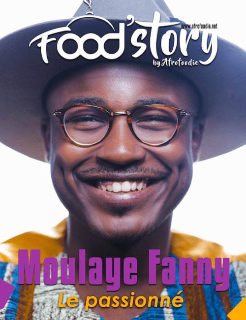 Moulaye Fanny | Food'Story by Afrofoodie