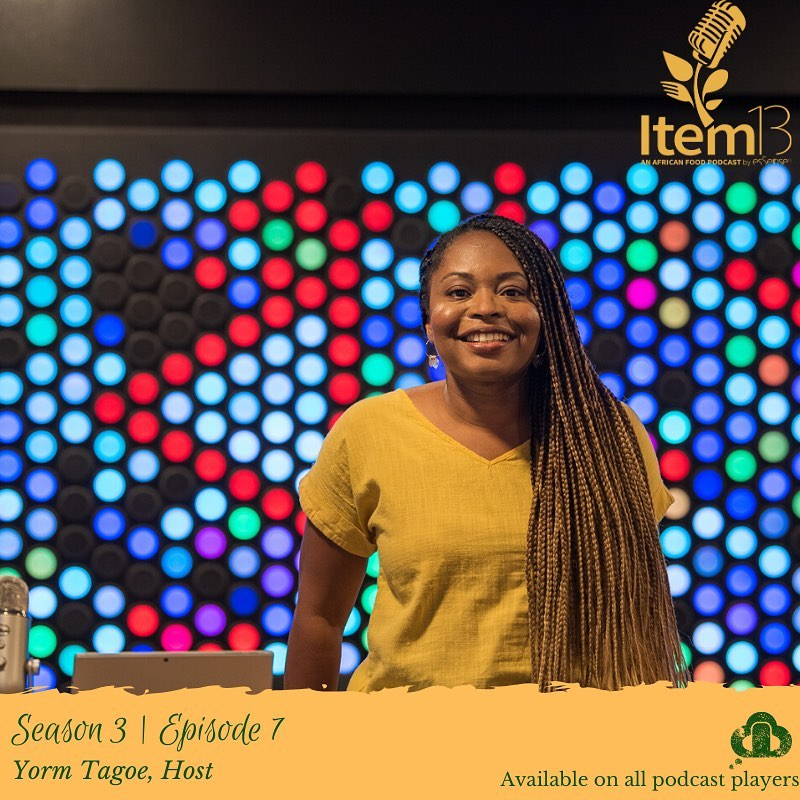 African Food Podcast | Yorm Tagoe Host of Item 13