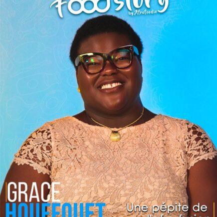 Food'Story 3 : Grace Houffouet